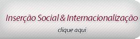 Inserção Social & Internacionalização